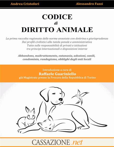 Ti presento il Codice del Diritto Animale – PRIMA PARTE